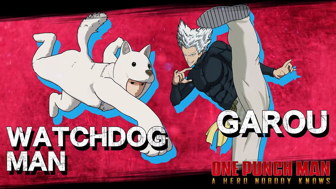 Watchdog Man and Garou to join the fight in ONE PUNCH MAN: A HERO NOBODY KNOWS roster tomorrow!