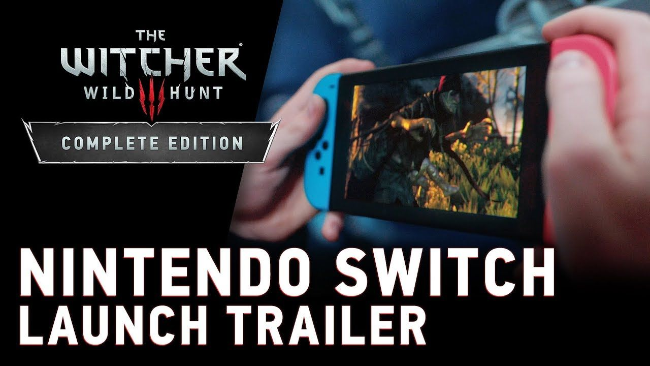 The Witcher 3 è disponibile da oggi per Nintendo Switch! Arriva anche un nuovo trailer