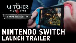 The Witcher 3 out now for Nintendo Switch! New trailer available!